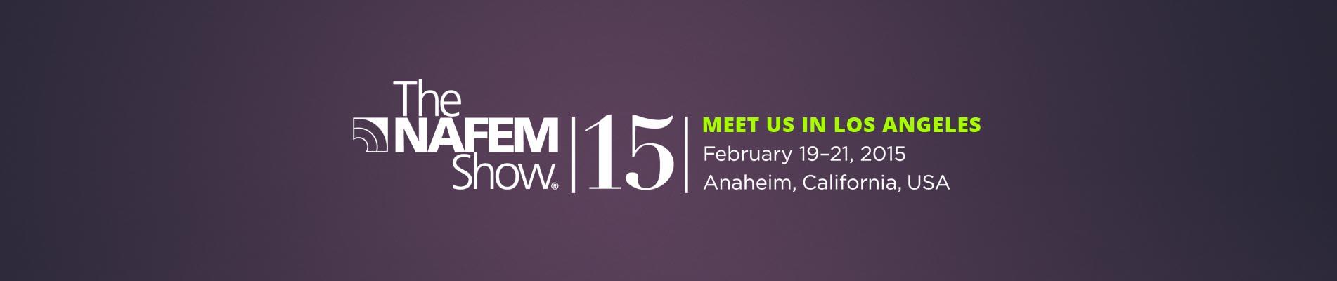 Meet us in NAFEM Show
